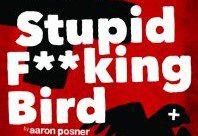 Stupid Fucking Bird by Tampa Rep @ USF Studio 120