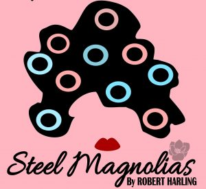 Steel Magnolias @ Early Bird Dinner Theater