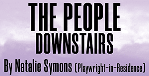 The People Downstairs (7pm) @ American Stage