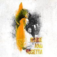 Marie and Rosetta (8pm)