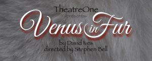 Venus in Fur (Matinee)